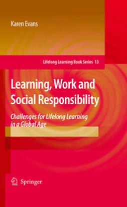Evans, Karen - Learning, Work and Social Responsibility, ebook