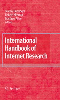 Hunsinger, Jeremy - International Handbook of Internet Research, e-bok