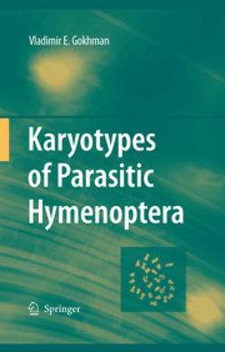Gokhman, Vladimir E. - Karyotypes of Parasitic Hymenoptera, ebook