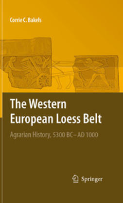 Bakels, Corrie C. - The Western European Loess Belt, ebook