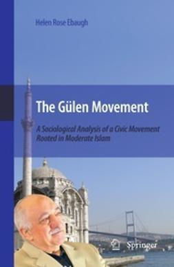 Ebaugh, Helen Rose - The Gülen Movement, ebook