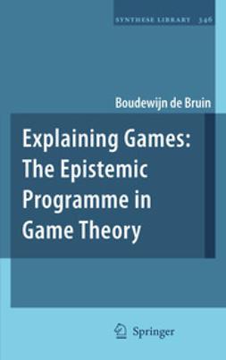 Bruin, Boudewijn de - Explaining Games, e-kirja