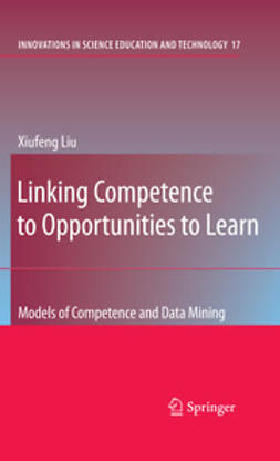 Liu, Xiufeng - Linking Competence to Opportunities to Learn, ebook