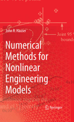 Hauser, John R. - Numerical Methods for Nonlinear Engineering Models, ebook