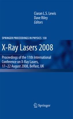 Lewis, Ciaran L. S. - X-Ray Lasers 2008, e-kirja