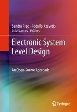 Rigo, Sandro - Electronic System Level Design, ebook