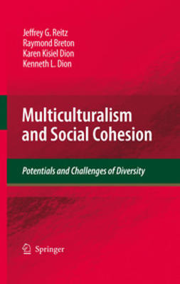Reitz, Jeffrey G. - Multiculturalism and Social Cohesion, ebook