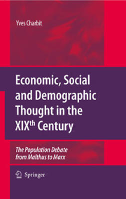 Charbit, Yves - Economic, Social and Demographic Thought in the XIXth Century, ebook