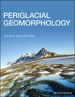 Ballantyne, Colin K. - Periglacial Geomorphology, ebook