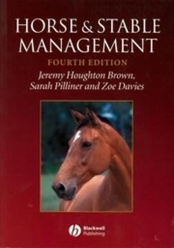 Brown, Jeremy Houghton - Horse and Stable Management, ebook