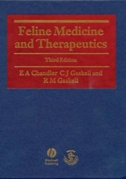 Chandler, E. A. - Feline Medicine and Therapeutics, ebook