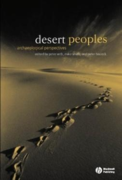 Hiscock, Peter - Desert Peoples: Archaeological Perspectives, ebook
