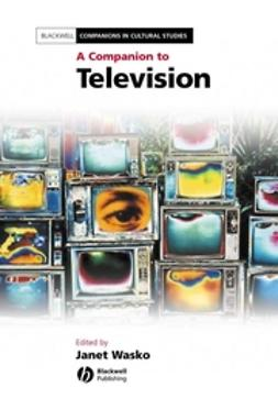 Wasko, Janet - A Companion to Television, ebook
