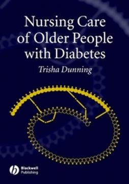Dunning, Trisha - Care of People with Diabetes: A Manual of Nursing Practice, ebook