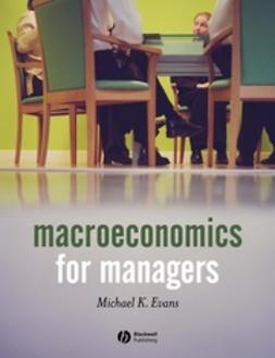 Macroeconomics for Managers