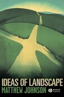 Johnson, Matthew - Ideas of Landscape, e-kirja