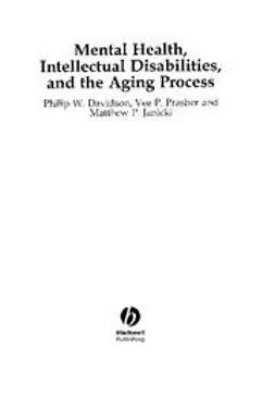 Davidson, Philip - Mental Health, Intellectual Disabilities and the Aging Process, e-kirja
