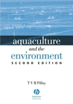 Pillay, T. V. R. - Aquaculture and the Environment, e-bok