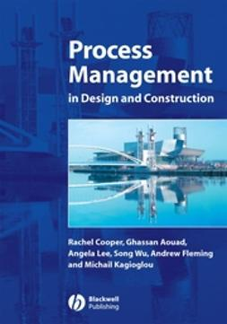 Aouad, Ghassan - Process Management in Design and Construction, ebook