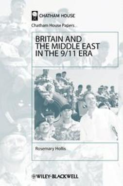 Hollis, Rosemary - Britain and the Middle East in the 9/11 Era, ebook