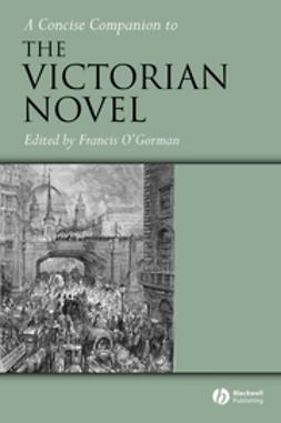 O'Gorman, Francis - A Concise Companion to the Victorian Novel, ebook