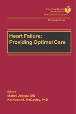 Jessup, Mariell - Heart Failure: Providing Optimal Care, ebook