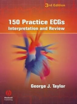 Taylor, George J. - 150 Practice ECGs: Interpretation and Review, ebook