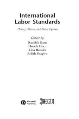 Basu, Kaushik - International Labor Standards: History, Theory, and Policy Options, ebook