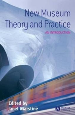 Marstine, Janet - New Museum Theory and Practice: An Introduction, ebook