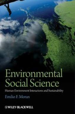 Moran, Emilio - Environmental Social Science: Human—Environment interactions and Sustainability, ebook