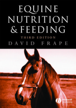Frape, David - Equine Nutrition and Feeding, ebook