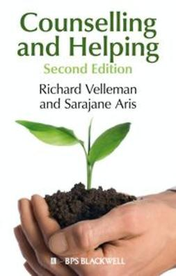 Velleman, Richard - Counselling and Helping: Based on the Original Book by Steve Murgatroyd, ebook