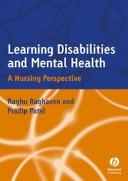 Patel, Pradip R. - Learning Disabilities and Mental Health: A Nursing Perspective, ebook