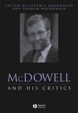 Macdonald, Cynthia - McDowell and His Critics, e-bok