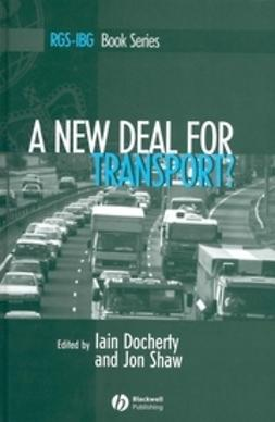 Docherty, Iain - A New Deal for Transport: The UK's struggle with the sustainable transport agenda, ebook