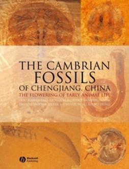 Hou, Xian-guang - The Cambrian Fossils of Chengjiang, China: The Flowering of Early Animal Life, ebook