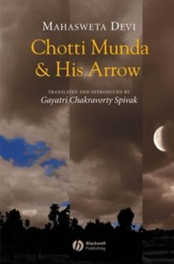 Devi, Mahasweta - Chotti Munda and His Arrow, ebook