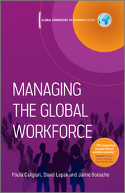 Caligiuri, Paula - Managing the Global Workforce, e-kirja