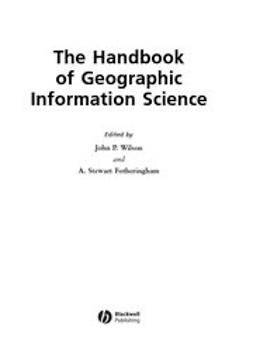 Wilson, John - The Handbook of Geographic Information Science, e-bok