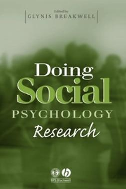 Breakwell, Glynis M. - Doing Social Psychology Research, ebook