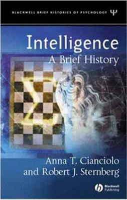Cianciolo, Anna T. - Intelligence: A Brief History, ebook