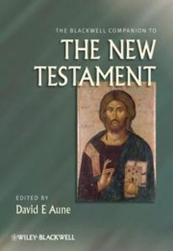 Aune, David E. - The Blackwell Companion to The New Testament, ebook