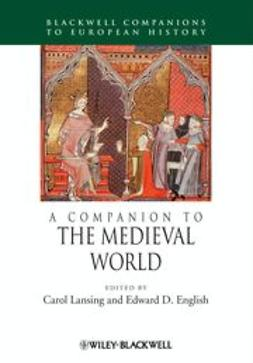 Lansing, Carol - A Companion to the Medieval World, ebook
