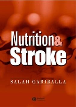 Gariballa, Salah - Nutrition and Stroke: Prevention and Treatment, ebook