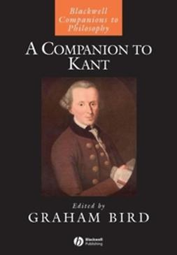 Bird, Graham - A Companion to Kant, e-bok
