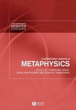 Sider, Theodore - Contemporary Debates in Metaphysics, ebook