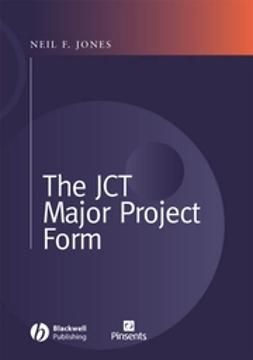 Jones, Neil F. - The JCT Major Project Form, ebook