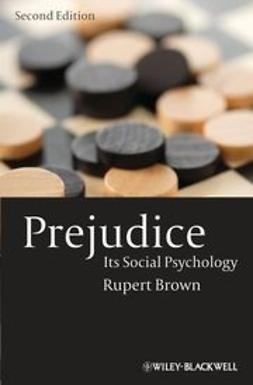 Brown, Rupert - Prejudice: Its Social Psychology, ebook