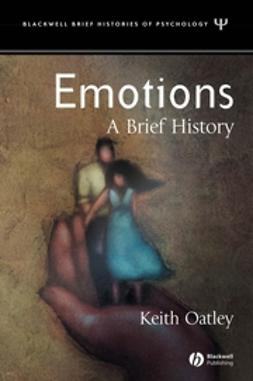 Oatley, Keith - Emotions: A Brief History, ebook