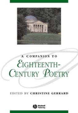Gerrard, Christine - A Companion to Eighteenth-Century Poetry, ebook